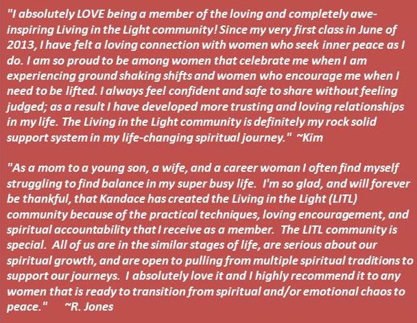 Living in the Light Community - Kandace Jones - Testimonials